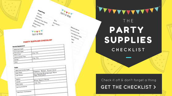 Party of Mine | Party Supplies Checklist